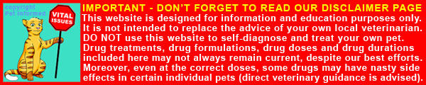Do not self-diagnose and self-treat or medicate your pets. Seek vet attention.